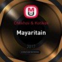 Chekhov & Kotikov - Mayaritain (Original Mix)