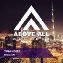Tom Noize - Move On (Original Mix)
