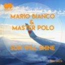 Mario Bianco - Sun Will Shine