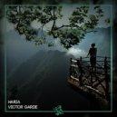 Victor Garde - Haria (Original Mix)