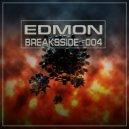 EDMON - Breaksside  (#004)