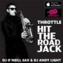 Throttle - Hit The Road Jack (Dj O\'Neill Sax & Dj Andy Light Remix)