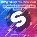 Throttle - Hit The Road Jack (Dj Amor feat. Dj O'Neill Sax Remix)