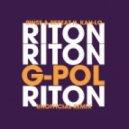 Riton - Rinse & Repeat (G-POL Remix)