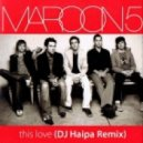 Maroon 5 - This Love (DJ Haipa Remix)