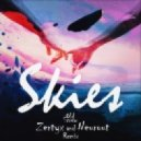 Old Screw - Skies (Zertyx & Neurout Remix)