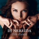 dj Nereida  - This Dance