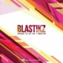 Blastikz - Hear Me (Original mix)