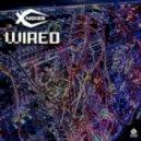 X-NoiZe - Wired (Original Mix)