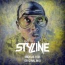 Styline - High As Hell
