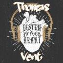 Thomas Vent - Listen To Your Heart (Original Mix)