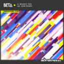 BETA - Bounce This (Original Mix)
