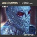 Anonyms - Corrosion (Original Mix)