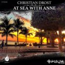 Christian Drost - At Sea with Anne (Original Mix)