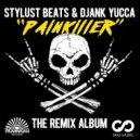 Stylust Beats & DJANK YUCCA & Rob Copper - Painkiller (Rob Copper Remix)