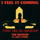 The Weeknd Feat. Daft Punk  - I Feel It Coming (Tony Helou Mashup)