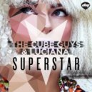 The Cube Guys & Luciana - Superstar (Extended Club Mix)