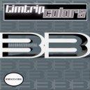 Tim Trip - Colors