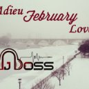 DJ BOSS - Adieu February Love