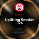 Eltotem - Uplifting Session 026