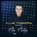 Alex Antero - Club Therapy Podcast (002)