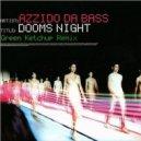 Azzido Da Bass - Dooms Night  (Green Ketchup Remix)