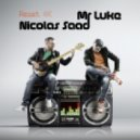 Mr Luke & Nicolas Saad - What I\'m Gonna Do (Original Mix)