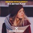 Delio Da Silva & Enoc V - In A Better Place