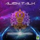 Alien Talk - Slk Grzn (Original Mix)