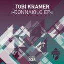 Tobi Kramer, Kaj Marx - Donnaiolo (Original Mix)