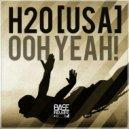 H20 - Oooh Yeah (Original Mix)