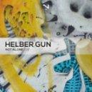 Helber Gun - The Men Of The Fifth World (Original Mix)