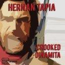 Hernan Tapia - Crooked