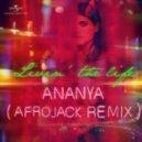 Ananya Birla - Livin' The Life (Afrojack Remix)