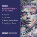 Yousef, Erica Thompson - Pleasure Defined (Waze & Odyssey Remix)