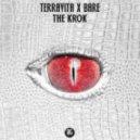 Terravita x Bare - The Krok (Original mix)