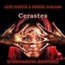 Alex Guesta & Sohail Dailami - Cerastes (DJ Romanova Bootleg)