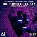 Richard Grey ft Pay & White vs Hiisak & Djerem - The Power Of La Paz (Alex2Rome Mashup)