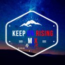 DJ STEIR - KEEP ON RISING