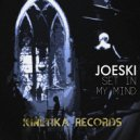 Joeski - Set In My Mind (Original Mix)