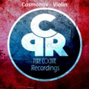 Cosmonov - Violin (Original Mix)
