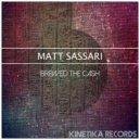 Matt Sassari - Brewed The Cash