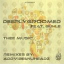 DeeplyGroomed feat. Buhle - Thee Music
