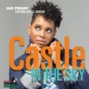 Ian Friday feat. Angela Johnson - Castle In The Sky (Main Mix)