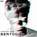 Phantom Sage - BeatDown (Original mix)