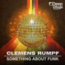 Clemens Rumpf - Something About Funk