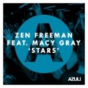 Zen Freeman Ft. Macy Gray - Stars (Original Mix)