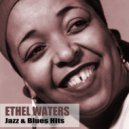 Ethel Waters - Make Me A Pallet On The Floor
