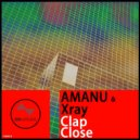 AMANU & XRAY - Clap close (Extended Mix)