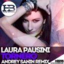 Laura Pausini - Tornero (Dj Andrey Sanin Extended Mix)